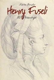 Henry Fuseli ebook by Narim Bender
