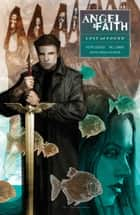 Angel and Faith: Season Ten Volume 2 & Lost and Found ebook by Will Conrad, Joss Whedon, Will Conrad