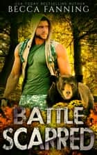 Battle Scarred ebook by Becca Fanning
