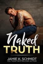 Naked Truth ebook by