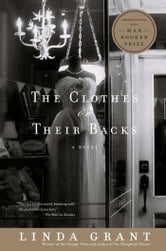 The Clothes On Their Backs - A Novel ebook by Linda Grant