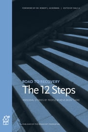 The 12 Steps ebook by Dale H.