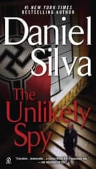 The Unlikely Spy ebook by Daniel Silva