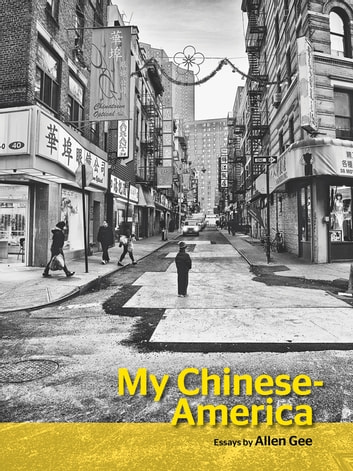 My Chinese-America ebook by Allen Gee