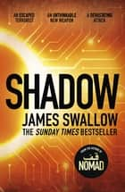 Shadow - A race against time to stop a deadly pandemic ebook by James Swallow