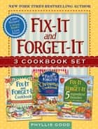 Fix-It and Forget-It Box Set - 3 Slow Cooker Classics in 1 Deluxe Gift Set ebook by
