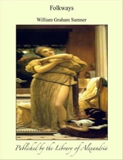 Folkways ebook by William Graham Sumner