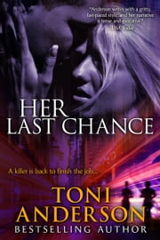 Her Last Chance - (Marsh & Josie's story) ebook by Toni Anderson