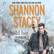 Hold Her Again audiobook by Shannon Stacey