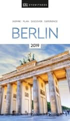 DK Eyewitness Travel Guide Berlin ebook by DK Travel