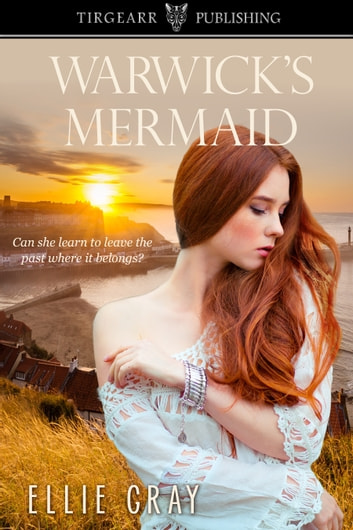 Warwick's Mermaid ebook by Ellie Gray