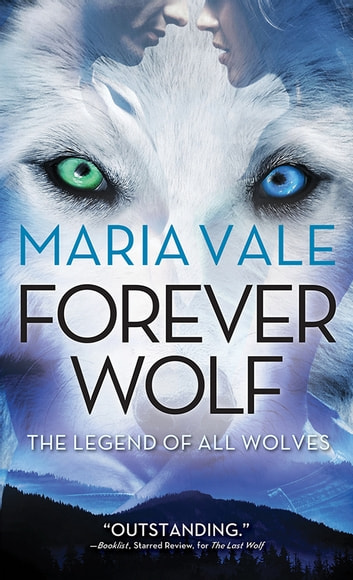 Forever Wolf ebook by Maria Vale
