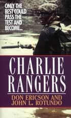 Charlie Rangers ebook by Don Ericson,John L. Rotundo