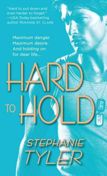Hard to Hold ebook by Stephanie Tyler