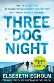 Three Dog Night ebook by Elsebeth Egholm