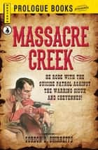 Massacre Creek ebook by Gordon D. Shirreffs
