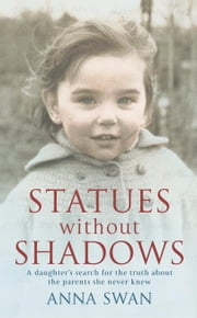 Statues Without Shadows ebook by Anna Swan
