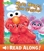 What Makes You Giggle? (Sesame Street Series) ebook by P.J. Shaw, Tom Brannon
