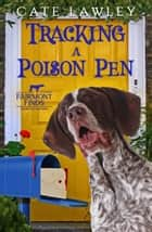 Tracking a Poison Pen ebook by