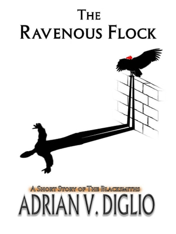 The Ravenous Flock ebook by Adrian V. Diglio