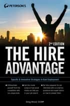 The Hire Advantage ebook by Greg Wood