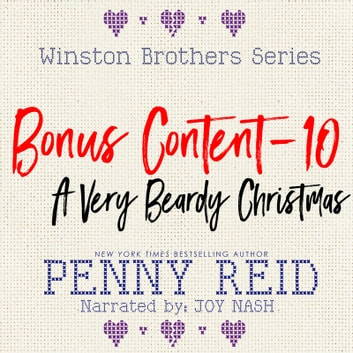 Winston Brothers Bonus Content - 10: A Very Beardy Christmas audiobook by Penny Reid