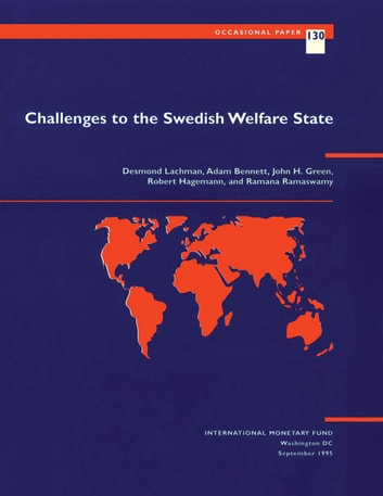 Challenges to the Swedish Welfare State ebook by Desmond Mr. Lachman,Ramana Mr. Ramaswamy,J. Mr. Green,Robert Mr. Hagemann,Adam Mr. Bennett