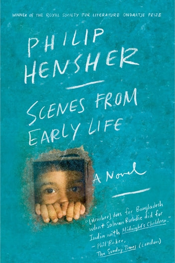 Scenes from Early Life - A Novel eBook by Philip Hensher