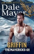 Griffin ebook by Dale Mayer
