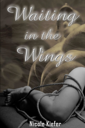 Waiting in the Wings ebook by Nicole Kiefer