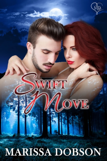 Swift Move ebook by Marissa Dobson