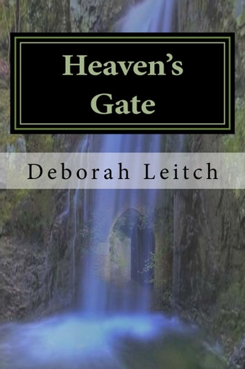 Heaven's Gate ebook by Deborah Leitch