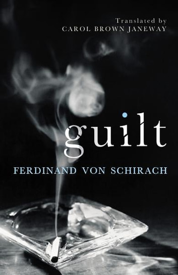 Guilt ebook by Ferdinand von Schirach