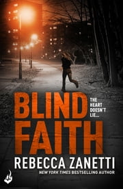 Blind Faith: Sin Brothers Book 3 (A gripping, addictive thriller) ebook by Rebecca Zanetti