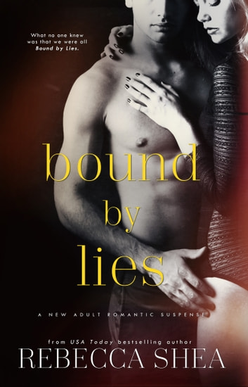 Bound by Lies ebook by Rebecca Shea