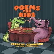 Poems for Kids ebook by Dorothy Czarnecki