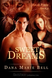 Sweet Dreams ebook by Dana Marie Bell