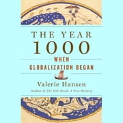 The Year 1000 - When Explorers Connected the World—and Globalization Began audiobook by Valerie Hansen