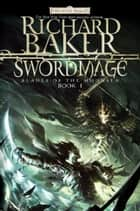 Swordmage ebook by Richard Baker