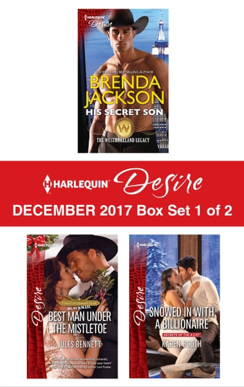 Harlequin Desire December 2017 - Box Set 1 of 2 - An Anthology ebook by Brenda Jackson,Jules Bennett,Karen Booth