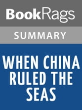 a review of the book when china ruled the seas by levathes When china ruled the seas: the treasure fleet of the dragon throne in when china ruled the seas, louise levathes takes a fascinating and unprecedented look at this dynamic period in china's enigmatic history this book offers fascinating insights.