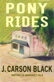 Pony Rides ebook by J. Carson Black