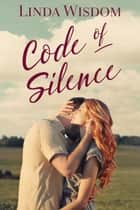 Code of Silence ebook by Linda Wisdom