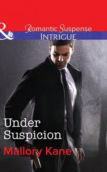 Under Suspicion (Mills & Boon Intrigue) (Bayou Bonne Chance, Book 1) ebook by Mallory Kane