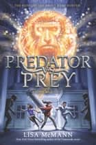Going Wild #2: Predator vs. Prey ebook by Lisa McMann
