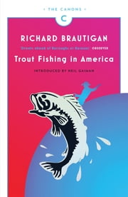Trout Fishing in America ebook by Richard Brautigan