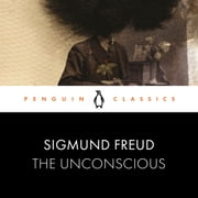 The Unconscious - Penguin Classics audiobook by Sigmund Freud