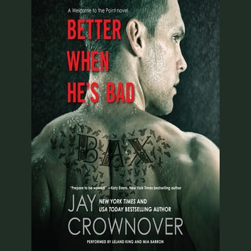 Better When He's Bad audiobook by Jay Crownover