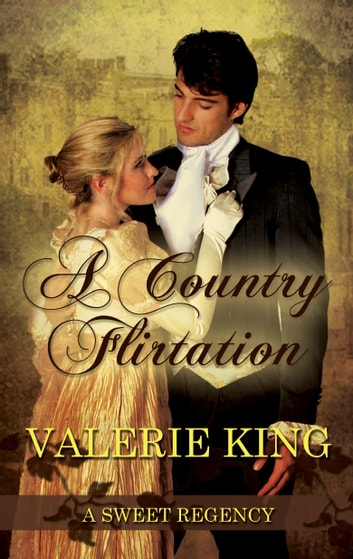A Country Flirtation ebook by Valerie King