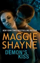 Demon's Kiss ebook by Maggie Shayne